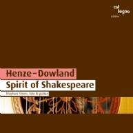 Henze, Dowland - Spirit of Shakespeare