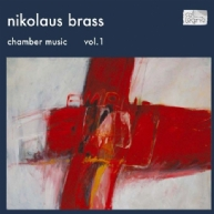 Nikolaus Brass - chamber music 1