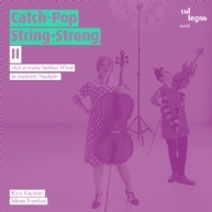 Catch-Pop String-Strong - II