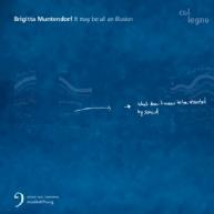 Brigitta Muntendorf - It may be all an illusion