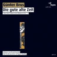 Günter Brus - Die gute alte Zeit