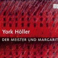 York Höller - Meister und Margarita