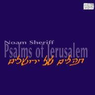 Noam Sheriff - Psalms of Jerusalem