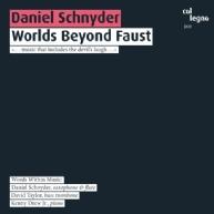 Daniel Schnyder - Worlds Beyond Faust