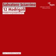 Salvatore Sciarrino - 12 Madrigali