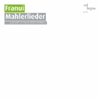Franui - Mahlerlieder