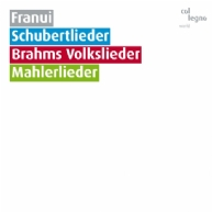 Franui - Schubertlieder, Brahms Volkslieder, Mahlerlieder