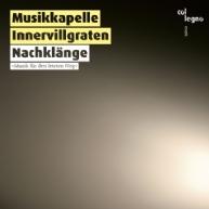 Musikkapelle Innervillgraten - Nachklänge