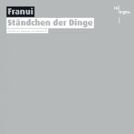 Franui - Ständchen der Dinge