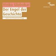 Vinko Globokar - Der Engel der Geschichte, Les Otages