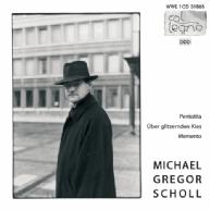 Michael Gregor Scholl - Pentotita
