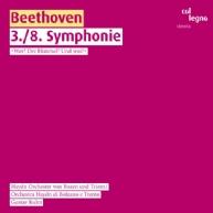 Ludwig van Beethoven - Symphonies 3 & 8