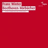 Franz Winter - Beethoven Hörbücher