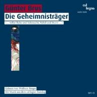 Günter Brus - Die Geheimnisträger